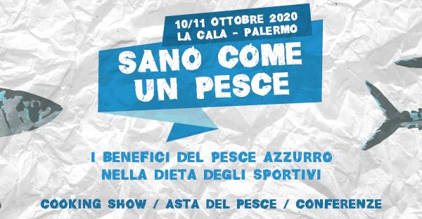 SANO COME UN PESCE - 10 e 11 Ottobre 2020 a Palermo